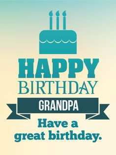 32 Customize Birthday Card Template For Grandpa For Free by Birthday Card Template For Grandpa