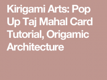 51 Free Printable Pop Up Taj Mahal Card Tutorial Origamic Architecture in Word for Pop Up Taj Mahal Card Tutorial Origamic Architecture